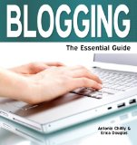 Blogging The Essential Guide